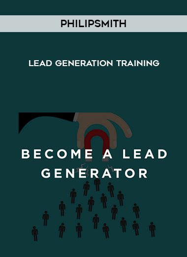 lead-generation-training-by-philip-smith
