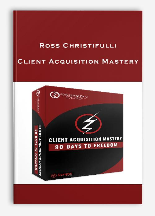 ross-christifulli-client-acquisition-mastery