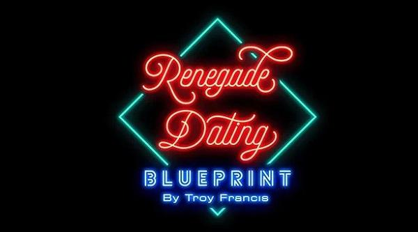 renegade-dating-blueprint-by-troy-francis