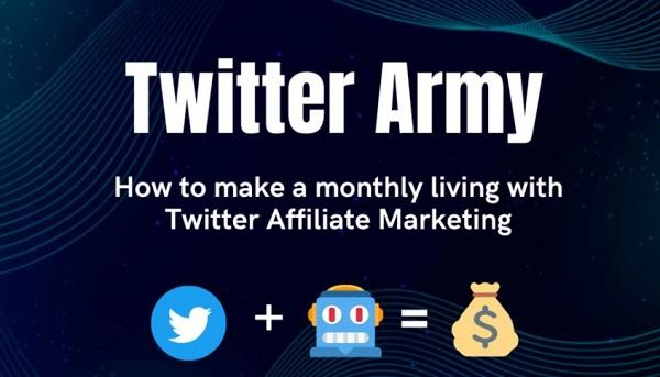 twitter-army-affiliate-marketing