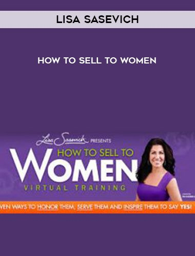 Lisa-Sasevich-How-to-Sell-to-Women